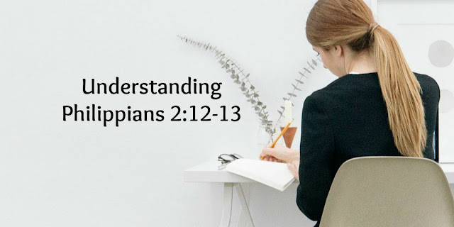 Our Part and God's Part in Christian Growth - Philippians 2:12-13