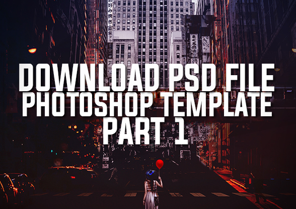 Photo Manipulation - Free Download Template Photoshop - Part 1