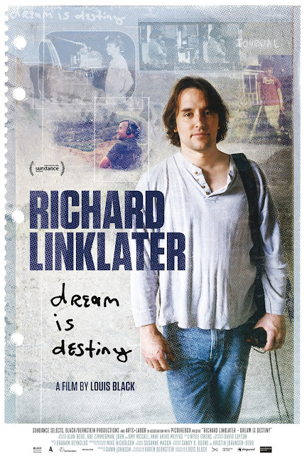 RICHARD LINKLATER: DREAM IS DESTINY POSTER