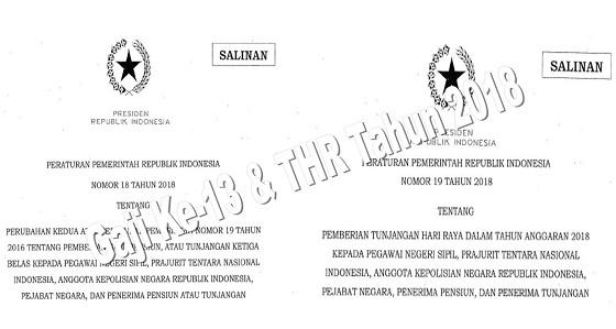 PP No 18, 19 Tahun 2018 Tentang Pemberian Gaji Ke-13 dan THR Kepada PNS, Prajurit TNI, Anggota POLRI, Pejabat Negara, dan Penerima Pensiun atau Tunjangan