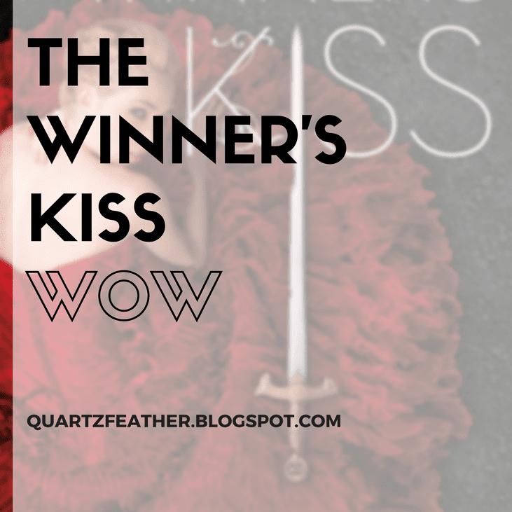 The Winner's Kiss WOW