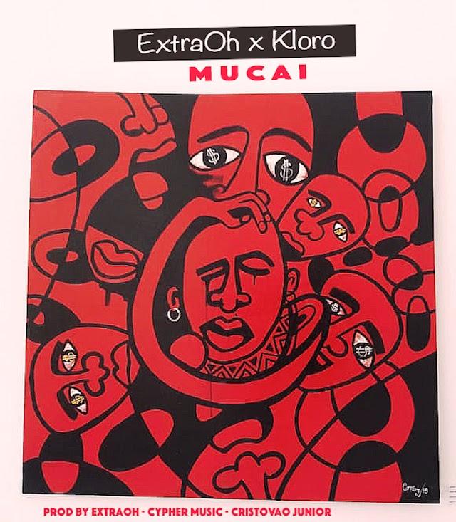 eXtraOh Feat. Kloro - Mucai (Prod. eXtraOh & Dj Bavy)