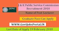 Jammu and Kashmir Public Service Commission Recruitment 2018– 330 Lecturer