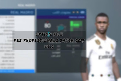 New Option File For PES Professional Patch 5.2 - PES 2017