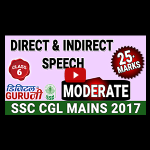 Direct & Indirect Speech | Moderate | English | Class 6 | SSC CGL MAINS 2017 | Digital Guru Ji