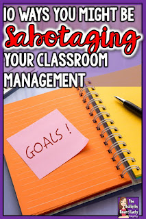 You may be sabotaging your classroom management and not even know it!  Learn how to figure out a plan that works with teacher tested techniques. Preschool, middle school, high school?  These strategies work for controlling transitions, talking and can set your substitutes up for success too.