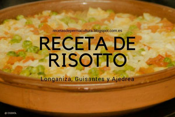 Receta de Rissotto con Guisantantes, Longaniza y Ajedrea