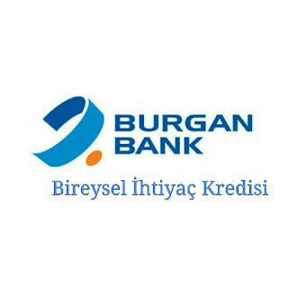 Burgan Bank Bireysel İhtiyaç Kredisi Hakkında Bilgiler