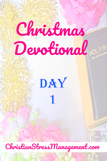 Christmas devotional for women day 1