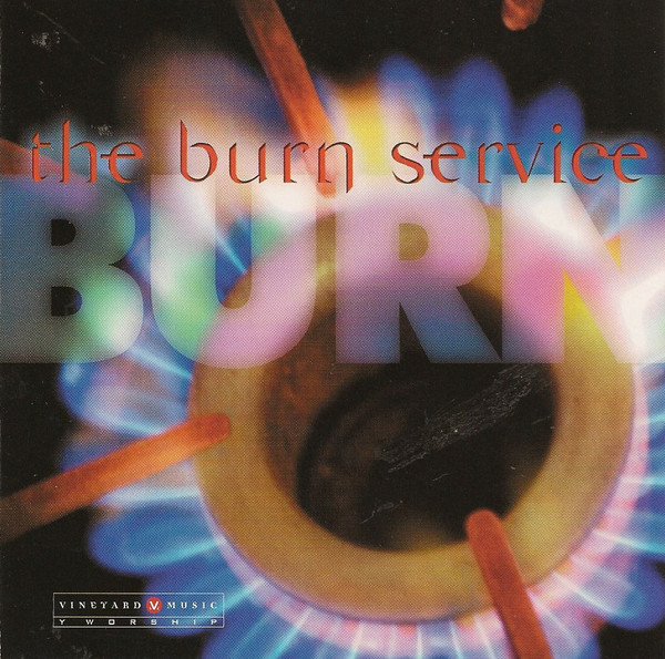 Vineyard Music-The Burn Service-