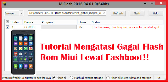 Tutorial Mengatasi Gagal Flash Rom Miui Lewat Fashboot