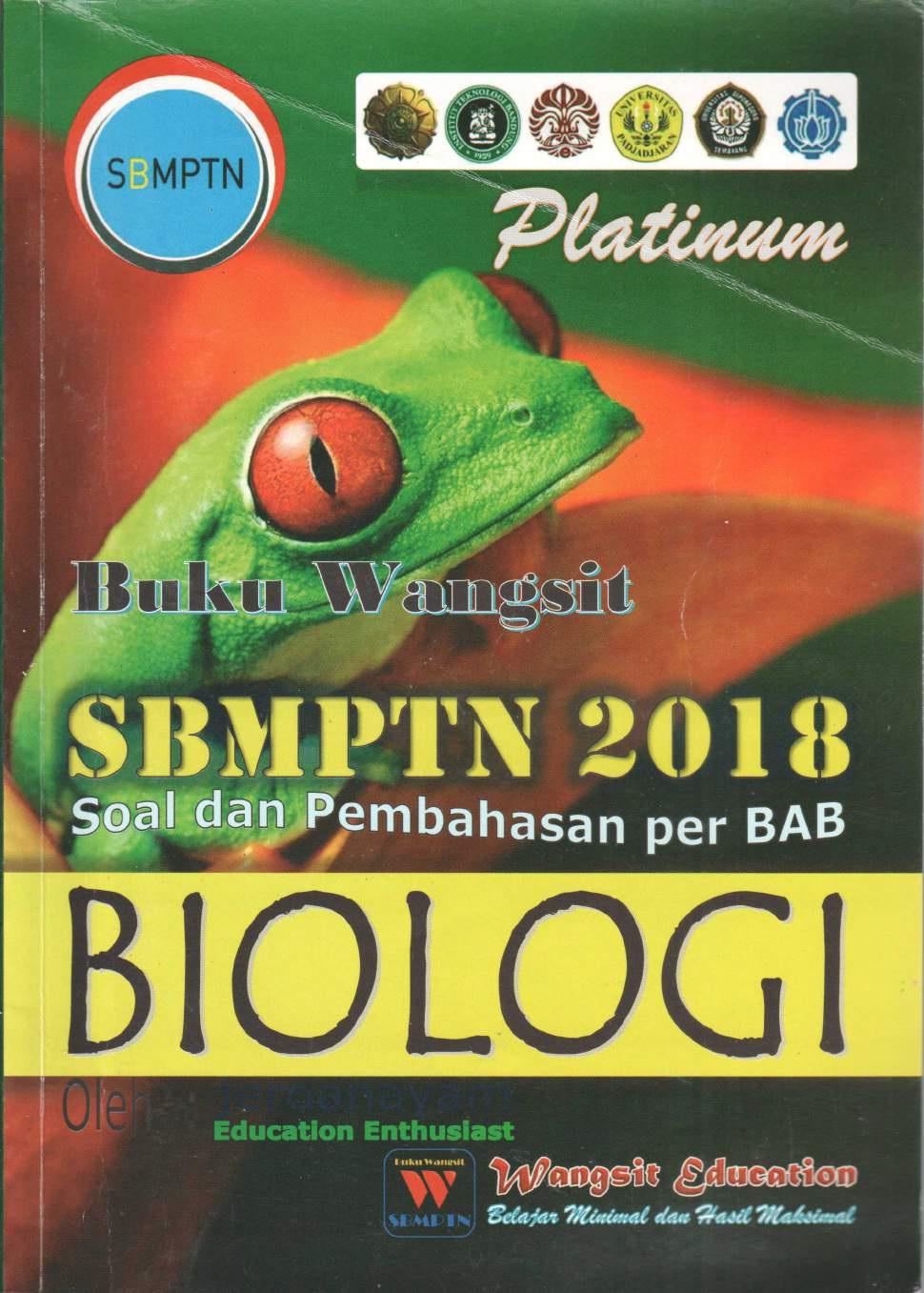 Buku Wangsit SBMPTN 2018 Biologi (Soal dan Pembahasan per BAB)