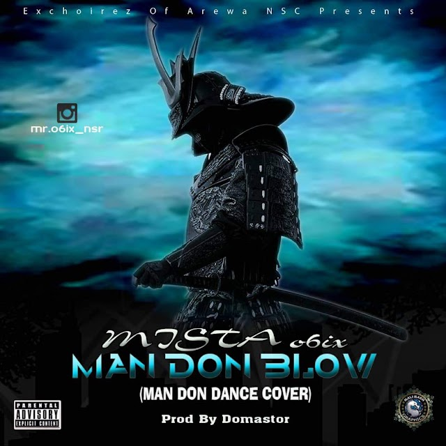 Mr 06ix - Man Don Blow (Man Don Dance Cover)