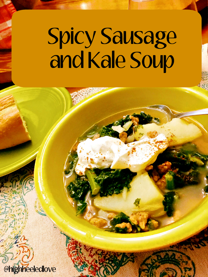 Spicy Sausage & Kale Soup [What's for Dinner at High-Heeled Love]
