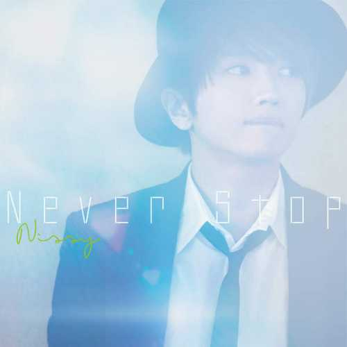 [Single] Nissy(西島隆弘) – Never Stop (2015.07.08/MP3/RAR)