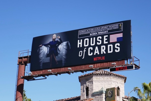 Robin Wright House of Cards season 6 SAG billboard