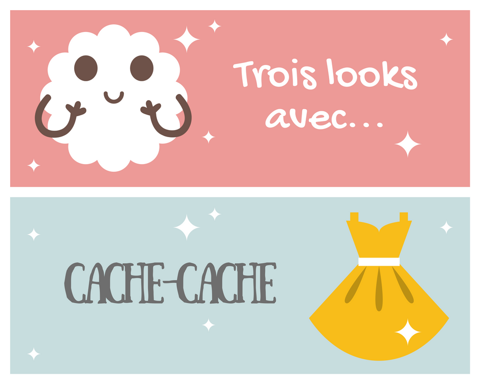 idées, inspirations, looks, Cache-Cache