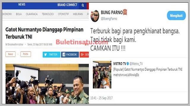 MetroTv Framing Berita Jendral Gatot terburuk, Netizen: Terburuk bagi para pengkhianat bangsa