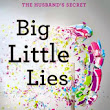 Bibliobrat.com: Review:  Big Little Lies by Liane Moriarty