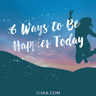 6 Ways to Be Happier Today