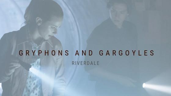 Grifos e Gárgulas é um jogo sobrenatural ou temos um novo psicopata em Riverdale?