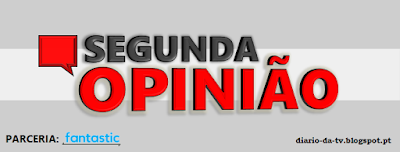 http://diario-da-tv.blogspot.pt/search/label/Segunda%20Opini%C3%A3o