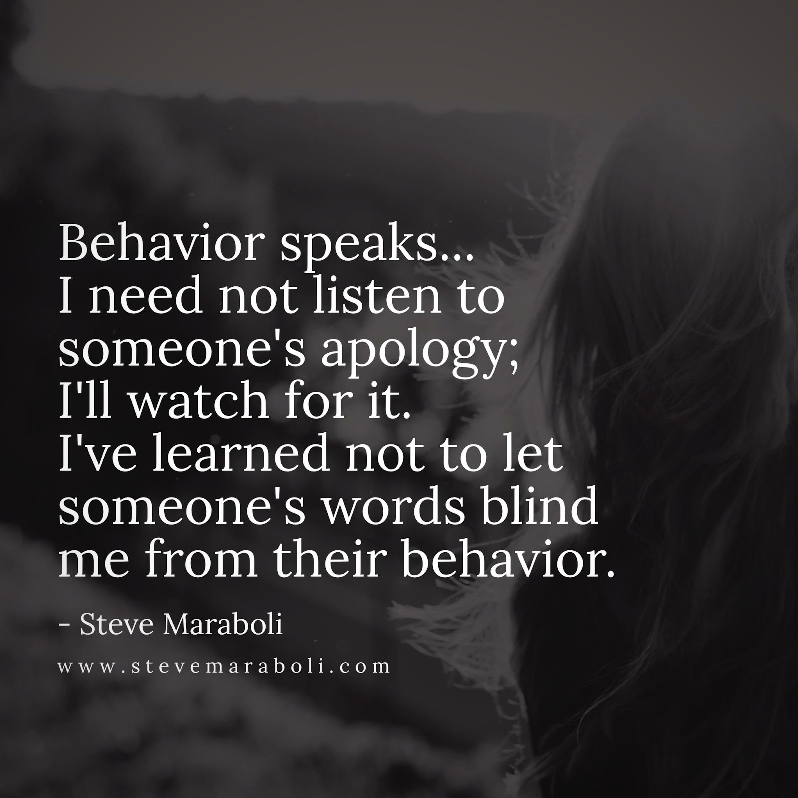 words mean nothing behavior speaks volumes