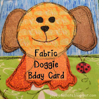 https://joysjotsshots.blogspot.com/2018/04/fabric-doggie-birthday-card.html
