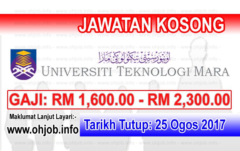 Jawatan Kerja Kosong Universiti Teknologi MARA - UiTM logo www.ohjob.info ogos 2017
