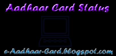 Aadhaar Card Status