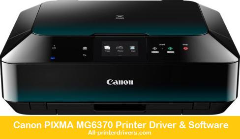 Canon Pixma Mg6370 Printer Driver Software Download Free Printer Drivers All Printer Drivers