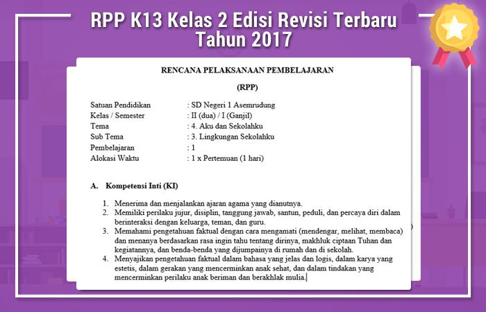 RPP K13 Kelas 2 Edisi Revisi Terbaru Tahun 2017