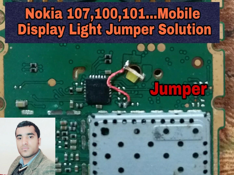 Nokia 107 display and keypad light problem jumper solution