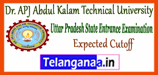 UPSEE AKTU Dr. A.P.J. Abdul Kalam Technical University B.Tech Expected Cutoff 2018
