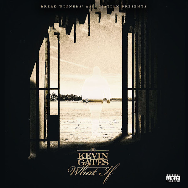 Kevin Gates - What If - Single Cover