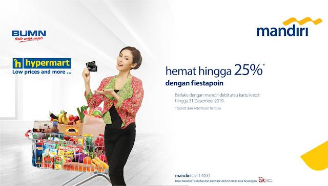 #BankMandiri - #Promo Hemat Hingga 25% Pakai Fiestapoin di Hypermart (s.d 31 Des 2019)