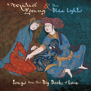Michael Zerang and the Blue Lights, Songs from the Big Book of Love