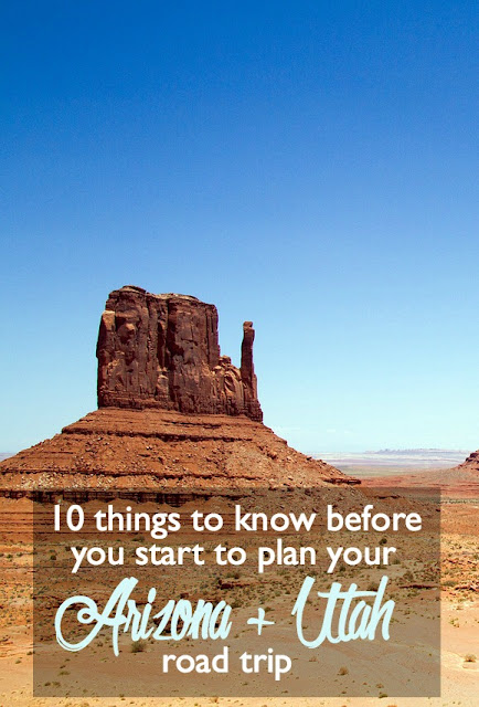 10 Things to Know before You Start to Plan Your Arizona + Utah Road Trip   CosmosMariners.com