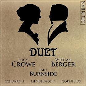 Duet - Lucy Crowe, William Berger, Iain Burnside