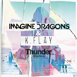 Imagine Dragons & K.Flay - Thunder (Official Remix) - Single Cover