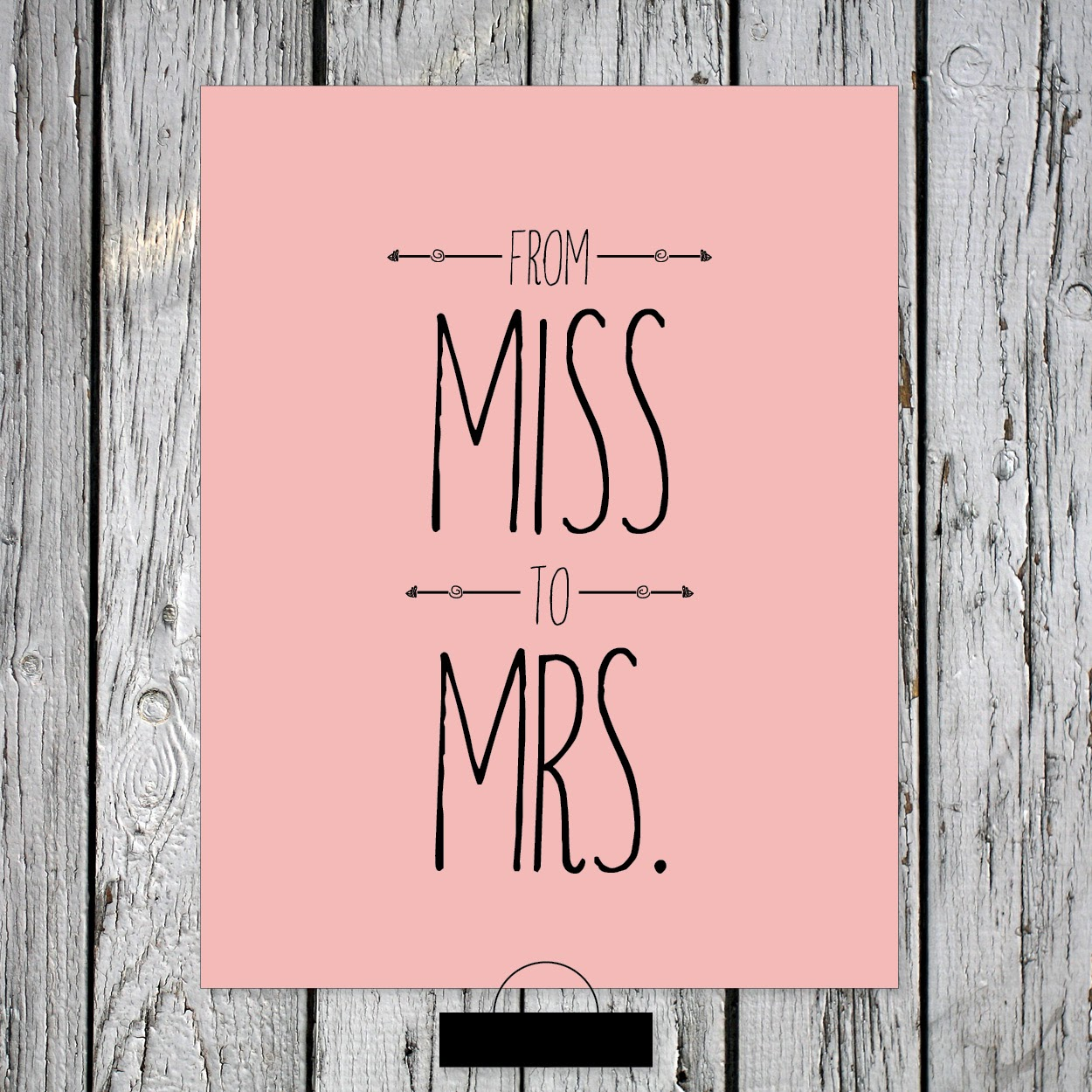 Free Printable From Miss to Mrs art print