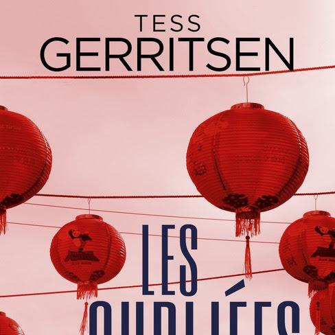 Les Oubliées de Tess Gerritsen