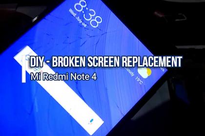 DIY - Mi Redmi Note 4 Screen Replacement