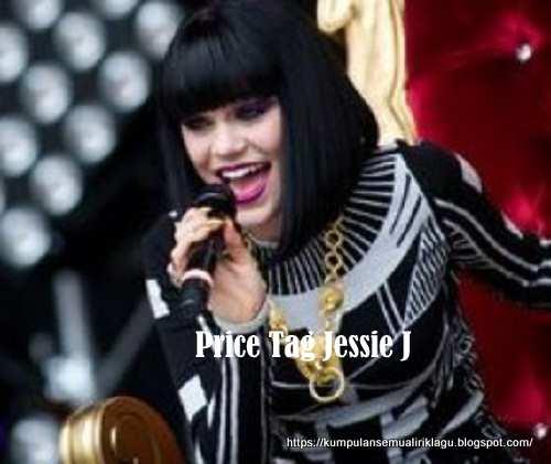Lagu Price Tag Jessie J