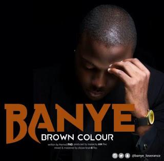 Banye - Brown Colour