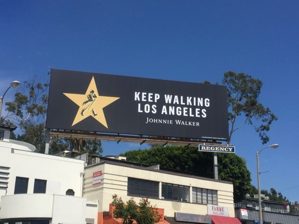 Johnnie Walker Keep walking LA billboard