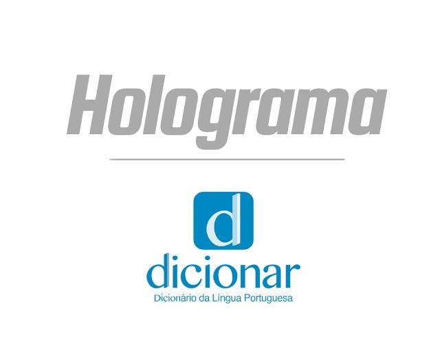 Significado de Holograma