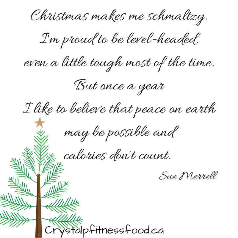 Crystal P Fitness and Food: Christmas Quotes I love