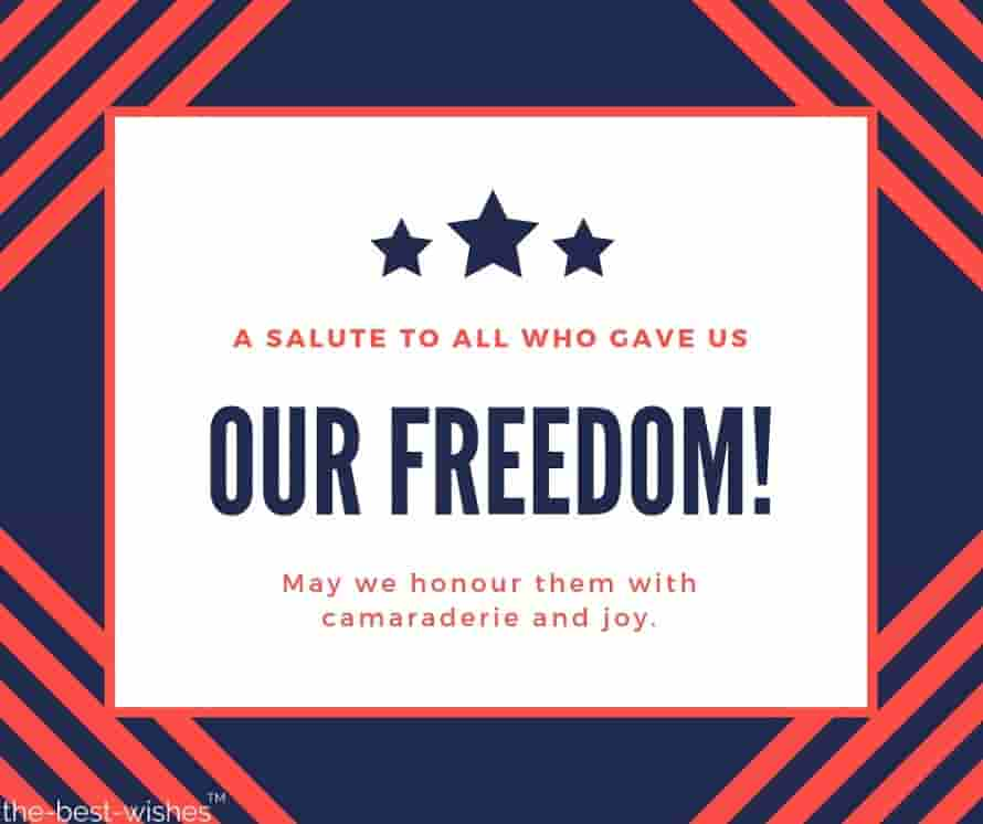 a salute to all who gave us our freedom may we honour them with camaraderie and joy