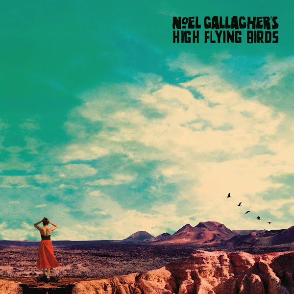 Noel Gallagher's High Flying Birds - Who Built the Moon? Cover